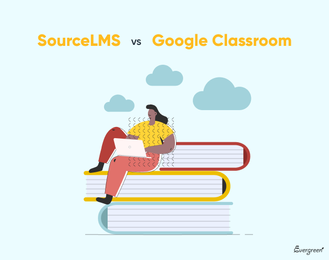 Source LMS and Google Classroom: Quick Overview