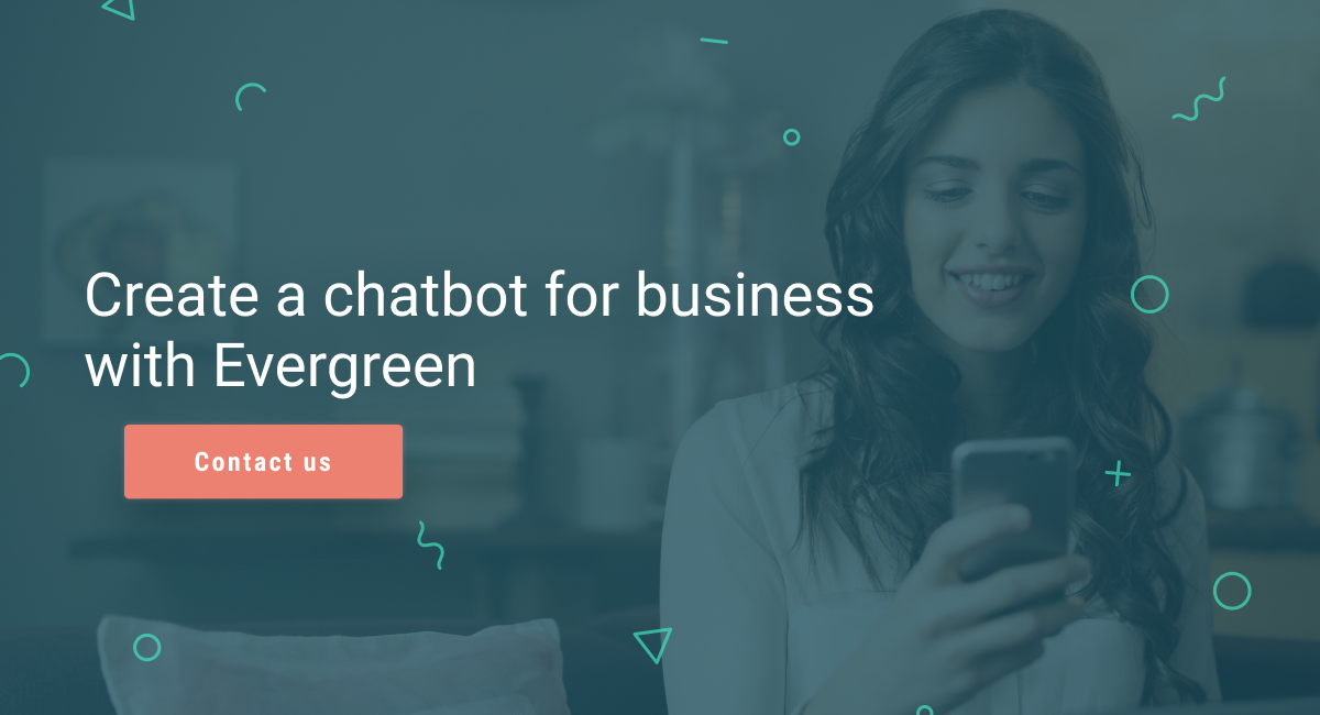 Chatbots with Evergreen