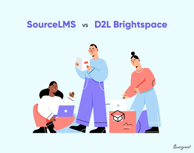 Source LMS and D2L Brightspace: Quick Overview